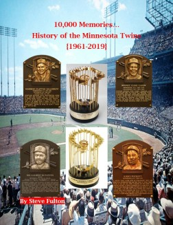 10,000 Memories...History of the Minnesota Twins (front cover)