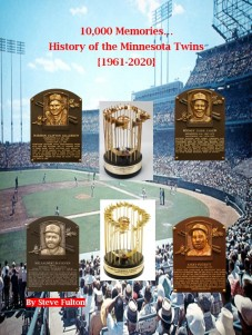 2020 - 10,000 Memories History of the Minnesota Twins