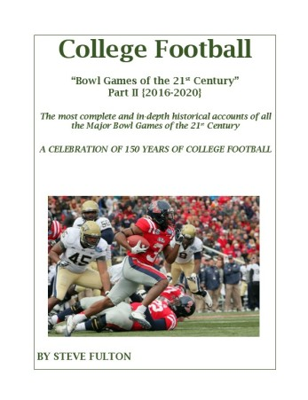"""2020 - College Football """"Bowl Games of the 21st Century"""" {Part II - 2016-2020}.docx"""